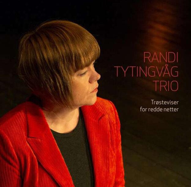 """Randi Tytingvåg Trio – """"Trosteviser for redde netter"""""""